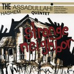 Cover for The Hashem Assadullahi Quintet: Strange Neighbor