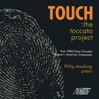 Cover for Touch: The Toccata Project, Vol. I: American Composers