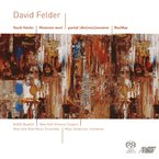 Cover for Music of David Felder
