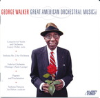 Cover for George Walker: Orchestral Works, Vol. 2