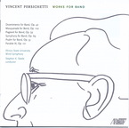 Cover for Vincent Persichetti: Works for Band
