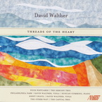 Cover for David Walther: Threads of the Heart
