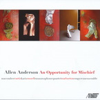 Cover for Allen Anderson: An Opportunity for Mischief