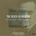 Cover for Michael Dellaira: The Death of Webern