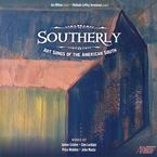 Cover for Southerly: Art Songs of the American South