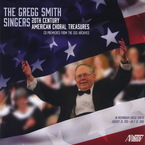 Cover for The Gregg Smith Singer: 20th Century American Choral Treasures