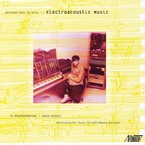 Cover for Anthony Paul De Ritis: Electroacoustic Music