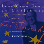Cover for Leo Sowerby: Love Came Down At Christmas