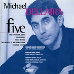 Cover for Michael Dellaira: Five