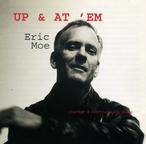 Cover for Eric Moe: Up & At 'Em