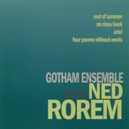 Cover for Gotham Ensemble Plays Ned Rorem