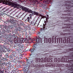 Cover for Elizabeth Hoffman: Chamber Music (2002-03)