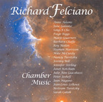 Cover for Richard Felciano: Chamber Works
