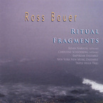 Cover for Ross Bauer: Ritual Fragments