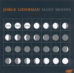 Cover for Jorge Liderman: Many Moons
