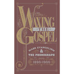 Cover for Waxing the Gospel