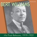 Cover for Bert Williams: His Final Releases, 1919-1922