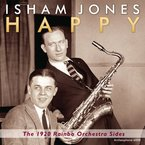 Cover for Isham Jones, Happy: The 1920 Rainbo Orchestra Sides