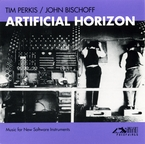 Cover for John Bischoff/Tim Perkis: Artificial Horizon
