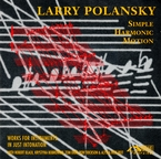 Cover for Larry Polansky: Simple Harmonic Motion