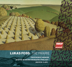 Cover for Lukas Foss: The Prairie
