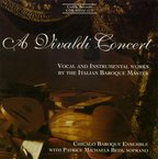 Cover for A Vivaldi Concert: Vocal and Instrumental Works by the Italian Baroque Master