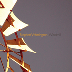 Cover for Stephen Whittington: Windmill