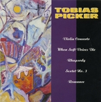 Cover for Music of Tobias Picker