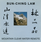 Cover for Bun-Ching Lam: Mountain Clear Water Remote