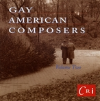 Cover for Gay American Composers, Vol. 2