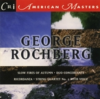 Cover for Music of George Rochberg, Vol. 2