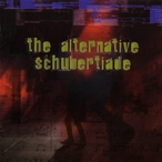 Cover for Alternative Schubertiade