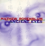 Cover for Mathew Rosenblum: Ancient Eyes