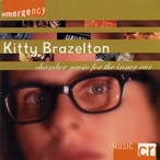 Cover for Kitty Brazelton: Chamber Music for the Inner Ear