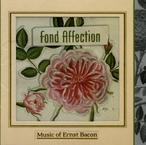Cover for Ernst Bacon: Fond Affection