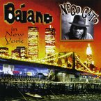 Cover for Nego Gato – Baiano in New York
