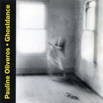 Cover for Pauline Oliveros: Ghostdance
