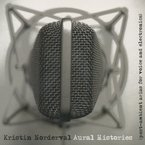 Cover for Kristin Norderval: Aural Histories