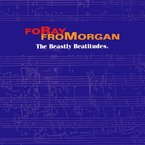 Cover for FoRay FroMorgan 〮The Beastly Beatitudes