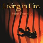 Cover for John Fonville: Living in Fire