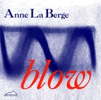 Cover for Anne La Berge: blow