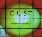 Cover for Robert Ashley: Dust