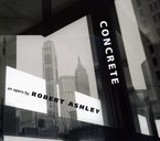 Cover for Robert Ashley: Concrete