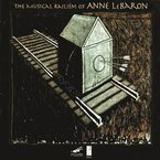 Cover for Musical Railism of Anne LeBaron