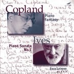 Cover for Copland: Piano Fantasy / Ives: Piano Sonata No. 1