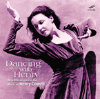Cover for Henry Cowell: Dancing With Henry