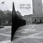 Cover for Jason Eckardt: Out Of Chaos