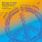 Cover for George Crumb: Makrokosmos I & II