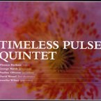 Cover for Timeless Pulse Quintet