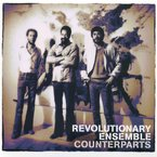 Cover for Revolutionary Ensemble: Counterparts
